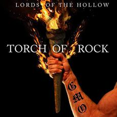 Torch Of Rock mp3 Album by Lords Of The Hollow