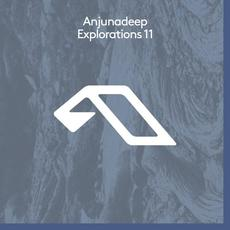Anjunadeep Explorations 11 mp3 Compilation by Various Artists
