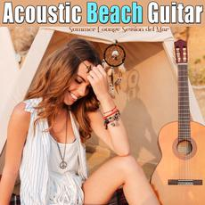 Acoustic Beach Guitar: Summer Lounge Session del Mar mp3 Compilation by Various Artists