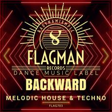 Backward Melodic House & Techno mp3 Compilation by Various Artists