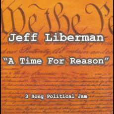 A Time For Reason mp3 Single by Jeff Liberman