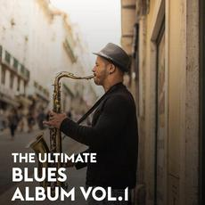 The Ultimate Blues Album Vol.1 mp3 Compilation by Various Artists
