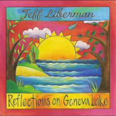 Reflections on Geneva Lake mp3 Album by Jeff Liberman