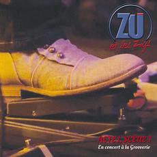 Acte I, scène 1 mp3 Album by Zu et les Zigs