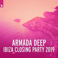 Armada Deep Ibiza Closing Party 2019 mp3 Compilation by Various Artists