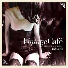 Vintage Café: Lounge & Jazz Blends, Volume 2 mp3 Compilation by Various Artists