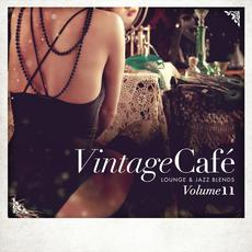 Vintage Café: Lounge & Jazz Blends, Volume 11 mp3 Compilation by Various Artists