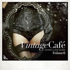 Vintage Café: Lounge & Jazz Blends, Volume 6 mp3 Compilation by Various Artists
