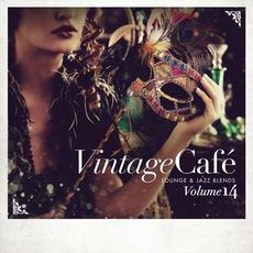 Vintage Café: Lounge & Jazz Blends, Volume 14 mp3 Compilation by Various Artists