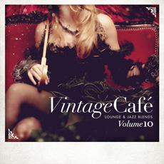 Vintage Café: Lounge & Jazz Blends, Volume 10 mp3 Compilation by Various Artists