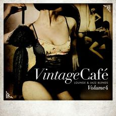 Vintage Café: Lounge & Jazz Blends, Volume 4 mp3 Compilation by Various Artists