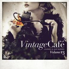 Vintage Café: Lounge & Jazz Blends, Volume 13 mp3 Compilation by Various Artists