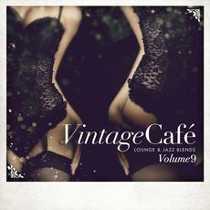 Vintage Café: Lounge & Jazz Blends, Volume 9 mp3 Compilation by Various Artists