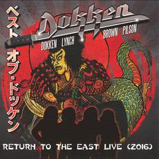Return to the East Live 2016 (Japanese Edition) mp3 Live by Dokken