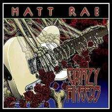 Crazy Fingers mp3 Album by Matt Rae