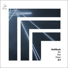 Hotflush On The Floor 2.1 mp3 Compilation by Various Artists
