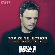 Global DJ Broadcast: Top 20 August 2019 mp3 Compilation by Various Artists