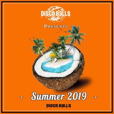 Disco Balls: Summer 2019 mp3 Compilation by Various Artists