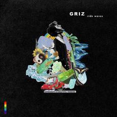 Ride Waves mp3 Album by GRiZ