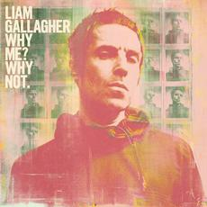 Why Me? Why Not. (Deluxe Edition) mp3 Album by Liam Gallagher