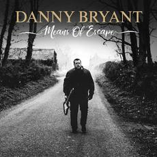 Means of Escape mp3 Album by Danny Bryant