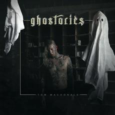 Ghostories mp3 Album by Tom MacDonald