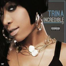 Incredible EP mp3 Album by Trina