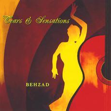 Tears & Sensations mp3 Album by Behzad