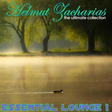 The Ultimate Collection: Essential Lounge 1 mp3 Album by Helmut Zacharias