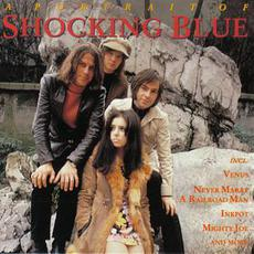 A Portrait Of Shocking Blue mp3 Artist Compilation by Shocking Blue