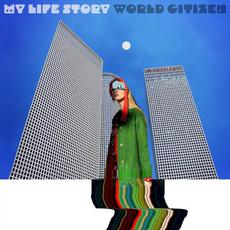 World Citizen mp3 Album by My Life Story