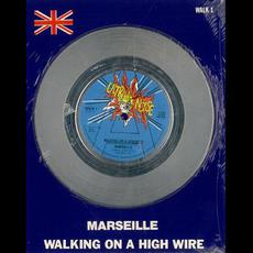 Walking on a High Wire mp3 Single by Marseille