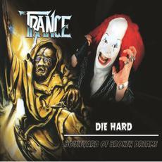 Die Hard / Boulevard of Broken Dreams mp3 Artist Compilation by Trance