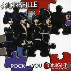 Rock You Tonight: The Anthology mp3 Artist Compilation by Marseille