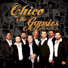 Color 80's mp3 Album by Chico & The Gypsies