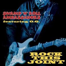 Rock This Joint mp3 Album by Swamp 'N' Roll Ambassadors