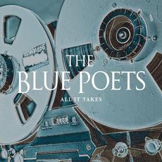 All It Takes mp3 Album by The Blue Poets