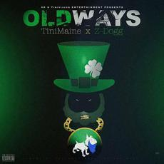 OldWays mp3 Album by TiniMaine & Z-Dogg