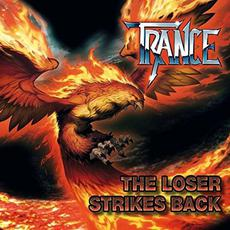 The Loser Strikes Back mp3 Album by Trance