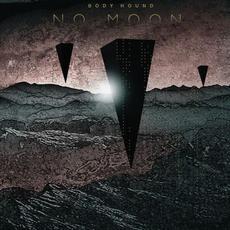 No Moon mp3 Album by Body Hound