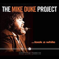 The Mike Duke Project... Took A While mp3 Album by Mike Duke