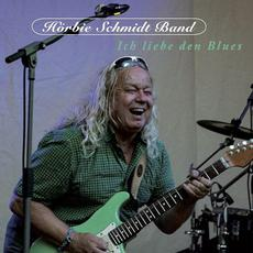 Ich liebe den Blues mp3 Album by Hörbie Schmidt Band