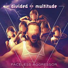 Faceless Aggressor mp3 Album by Divided Multitude