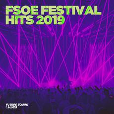 FSOE Festival Hits 2019 mp3 Compilation by Various Artists