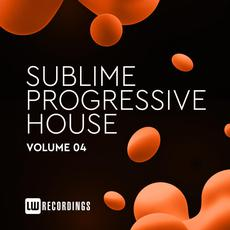 Sublime Progressive House, Volume 04 mp3 Compilation by Various Artists