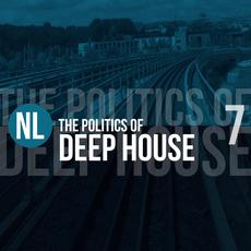 The Politics of Deep House, Vol. 7 mp3 Compilation by Various Artists