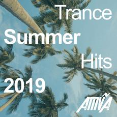 Trance Summer Hits 2019 mp3 Compilation by Various Artists