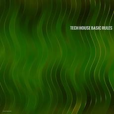 Tech House Basic Rules mp3 Compilation by Various Artists