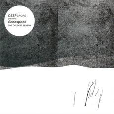 The Coldest Season mp3 Album by DeepChord Presents Echospace