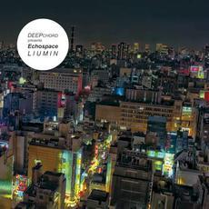 Liumin (Special Edition) mp3 Album by DeepChord Presents Echospace